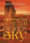 Beneath a Dragon Sky
