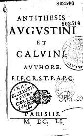 Antithesis Augustini et Calvini