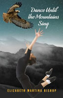 Download Dance Until the Mountains Sing Book