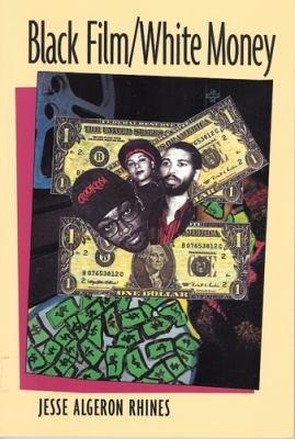 Black Film, White Money