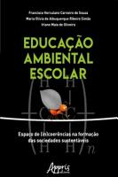 Educa    o Ambiental Escolar  Espa  o de  In coer  ncias na Forma    o das Sociedades Sustent  veis PDF