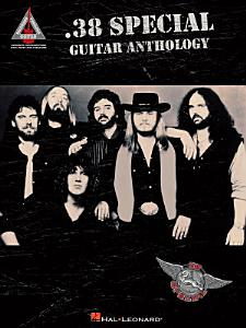 38 Special Guitar Anthology  Songbook  Book