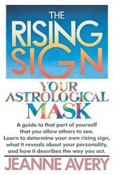 The Rising Sign Book PDF