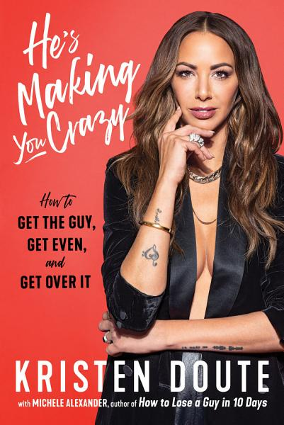 Download He s Making You Crazy Book
