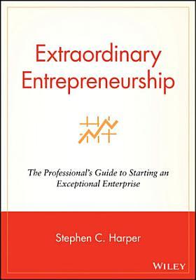 Extraordinary Entrepreneurship PDF