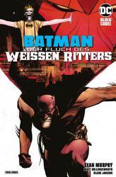 Batman  Der Fluch des Wei  en Ritters PDF