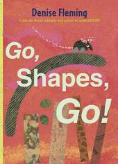 Go, Shapes, Go!: with audio recording