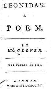 Poems: Viz. Leonidas. On Sir Isaac Newton. London: Or The Progress of Commerce