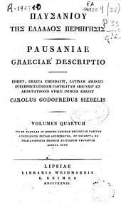 Pausaniae Graeciae descripto: Volume 4