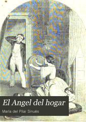 El Angel del hogar: obra moral y recreativa dedicada á la mujer