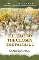 The Called  the Chosen  the Faithful PDF