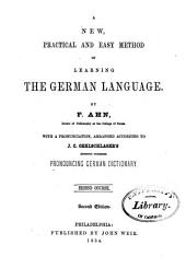 New, Practical, and Easy Method of Learning the German Language: Volume 2