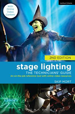 Stage Lighting  The Technicians  Guide