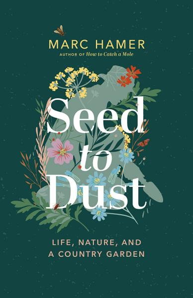 Download Seed to Dust Book