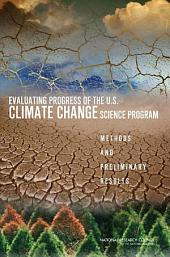 Evaluating Progress of the U.S. Climate Change Science Program:: Methods and Preliminary Results