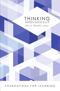 Thinking Theologically Book