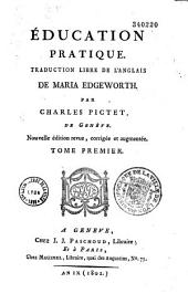 Education pratique, traduction libre de l'anglois par Ch. Pictet