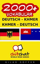2000+ Deutsch - Khmer Khmer - Deutsch Vokabular