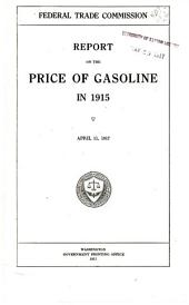 Report on the Price of Gasoline in 1915: April 11, 1917