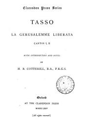 La Gerusalemme liberata  cantos i ii  with intr  and notes by H B  Cotterill PDF
