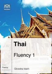 Thai Fluency 1 (Ebook + mp3): Glossika Mass Sentences