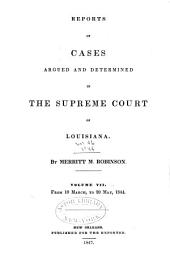 Reports of Cases Argued and Determined in the Supreme Court of Louisiana: Volume 7; Volume 46