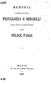 Memoria sul ricorso dei Signori Pestalozza e Redaelli nella causa di contraffazione contro F. Paggi