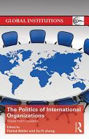 The Politics of International Organizations PDF