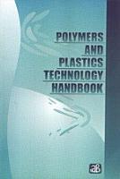 Polymers and Plastics Technology Handbook PDF