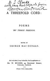 A Threefold Cord: Poems by Three Friends