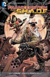 Frankenstein, Agent of S.H.A.D.E. Vol. 1: War of the Monsters (The New 52)