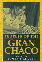Peoples of the Gran Chaco PDF