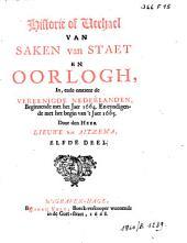 Historie of verhael van saken van staet en oorlogh, in, ende omtrent de Vereenigde Nederlanden. Beginnende met het jaer 1664. En eyndigende met het begin van 't jaer 1665, Elfde deel