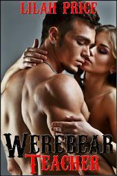 Werebear Teacher (Paranormal Werebear Shifter Erotic Romance)