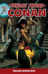 Savage Sword of Conan Volume 17: Volume 17