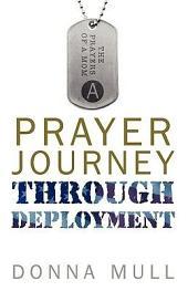 A Prayer Journey Through Deployment