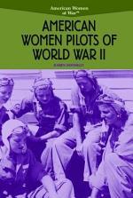 American Women Pilots of World War II