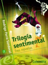 Trilogía sentimental