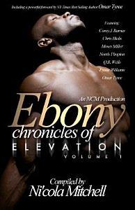 Ebony Chronicles of Elevation