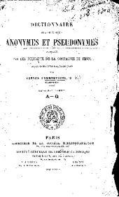 Dictionnaire des ouvrages anonymes et pseudonymes: publiés par des religieux de la Compagnie de Jésus, depuis sa fondation jusqu'à nos jours, Volume1