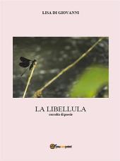 La libellula. Raccolta di poesie