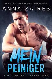 Mein Peiniger: Ein dunkler Liebesroman
