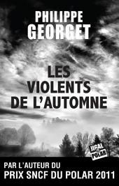 Les Violents de l'automne: Prix de L'Embouchure 2013
