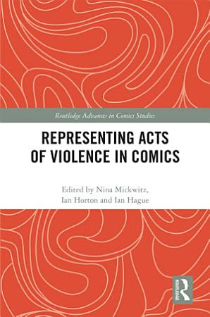 Representing Acts of Violence in Comics PDF