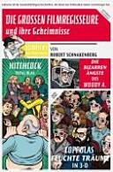 Die gro  en Filmregisseure und ihre Geheimnisse PDF
