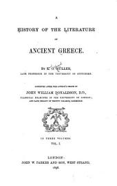 A History of the Literature of Ancient Greece: Volume 1