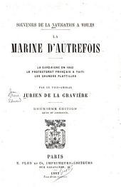 Souvenirs de la navigation à voiles: la marine d'autre-fois, la Sardaigne en 1842, le proctectorat français à Taïti, les grandes flottilles
