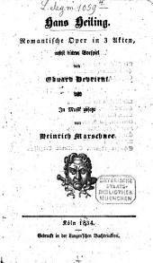 Hans Heiling: Romantische Oper in 3 Akten, nebst einem Vorspiel