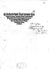 Celeberrimi sacrarum literarum Doctoris Joannis Geiler Keisersbergij Argentinensiu[m] Concionatoris bene meriti De oratione d[omi]nica Sermones