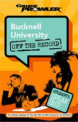 Bucknell University College Prowler Off The Record Book PDF